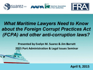 Presentation: What Maritime Lawyers Need to Know about the FCPA and other Anti-corruption Laws