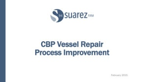 CBP Vessel Repair Process Improvement